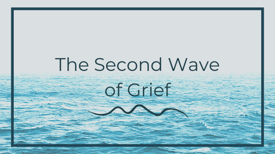 The Second Wave of Grief