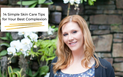 14 Simple Skin Care Tips for Your Best Complexion
